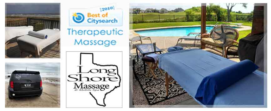 Longshore Massage, Mobile Massage to Friendswood, League City, Galveston and Surfside Beach, TX